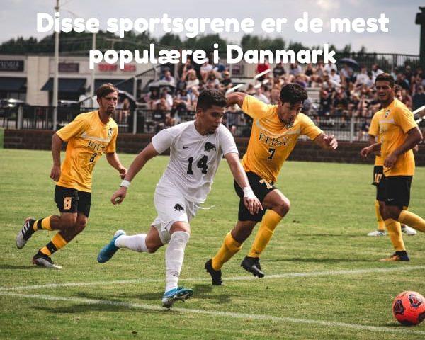 Disse sportsgrene er de mest populære i Danmark