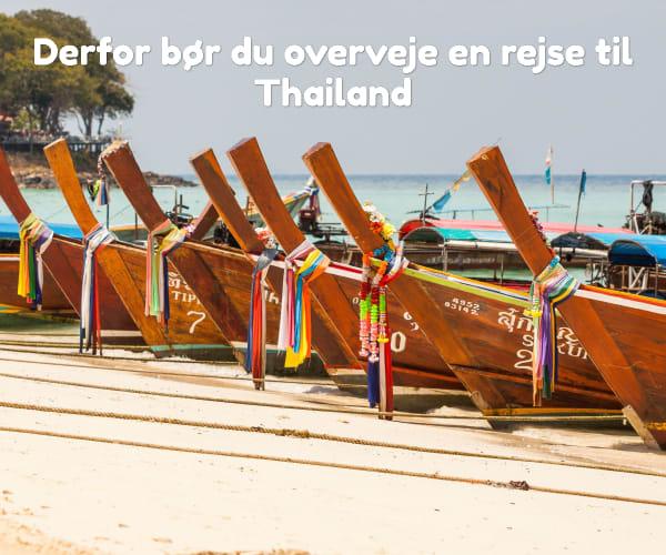 Derfor bør du overveje en rejse til Thailand