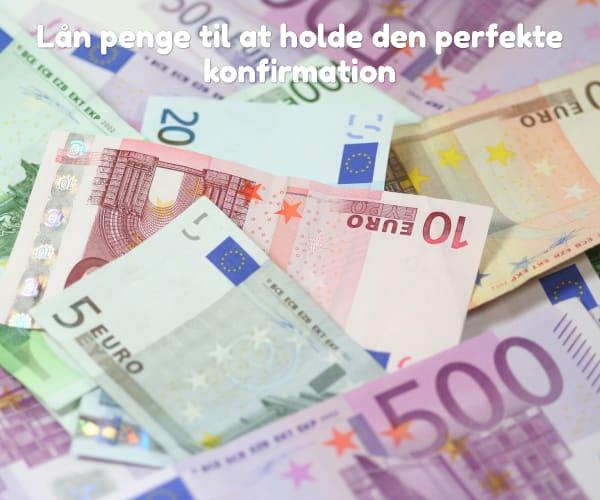 Lån penge til at holde den perfekte konfirmation