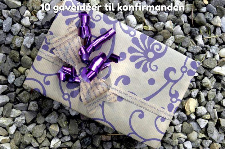 10 gaveidéer til konfirmanden